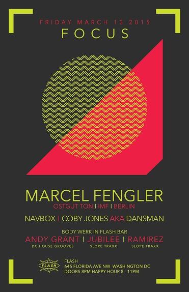 Focus: Marcel Fengler, Navbox & Dansman at Flash, Body Werk with Andy Grant, Jubilee & Ramirez in the Flash Bar
