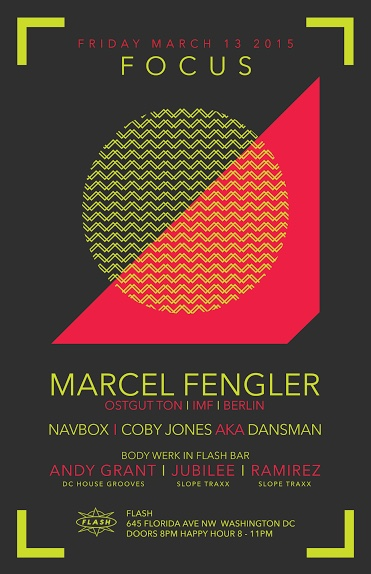 Focus: Marcel Fengler, Navbox & Dansman at Flash, Body Werk with Andy Grant, Jubilee & Ramirez in the Flash Bar