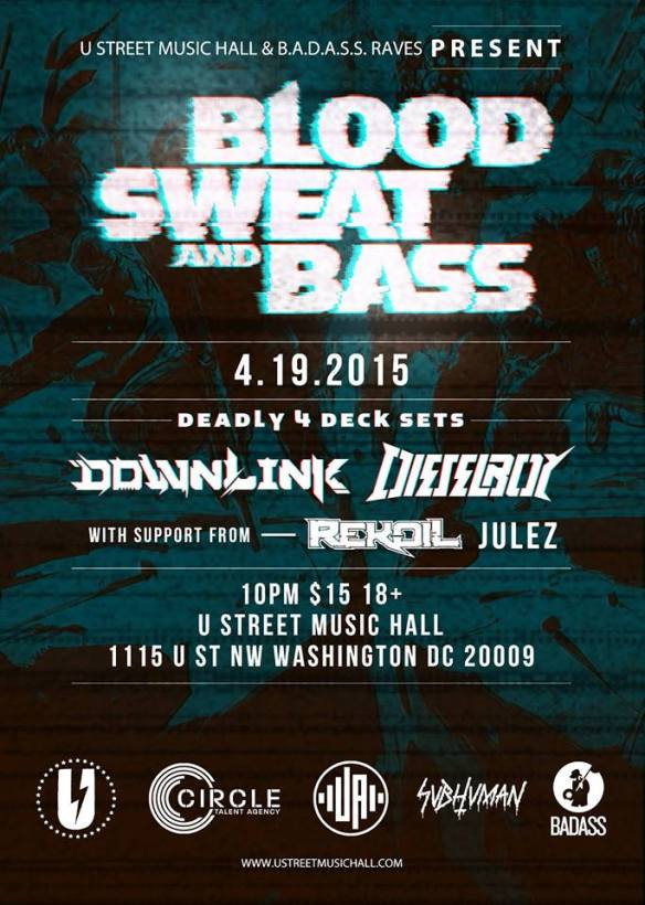 Blood, Sweat & Bass with Dieselboy & Downlink with support from Rekoil & Julez at U Street Music Hall