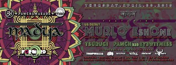 Madya: Murlo & EshOne at Tropicalia ***Official Forward Preview Party***