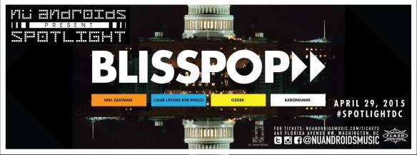 Nu Androids Presents: Blisspop Spotlight Showcase with Will Eastman, Caleb L'Etoile, Philco, Ozker & Baronhawk at Flash