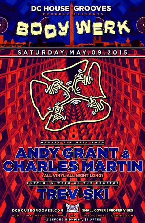 BODY WERK with Andy Grant, Charles Martin and Trev-ski at DC9 Nightclub