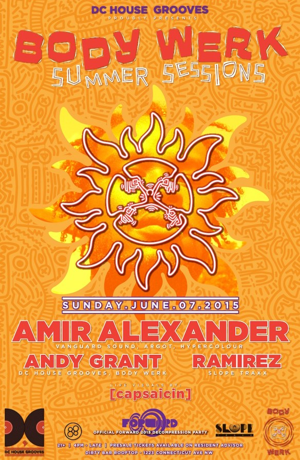 BODY WERK Summer Sessions with AMIR ALEXANDER (Vanguard Sound), Andy Grant & Ramirez
