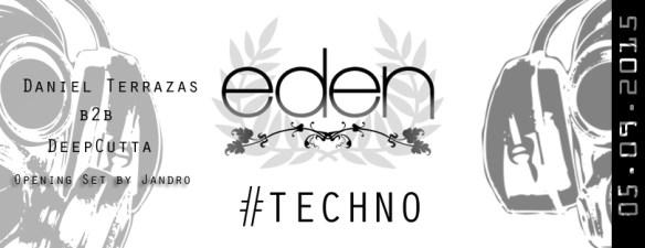 Eden #TECHNO Underground with Jandro, Daniel Terrazas b2b DeepCutta at Eden
