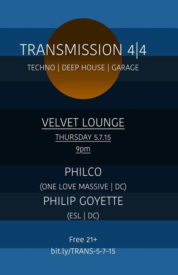 Transmission 4|4 w. Philco (One Love Massive | DC) and Philp Goyette (ESL | DC) at Velvet Lounge