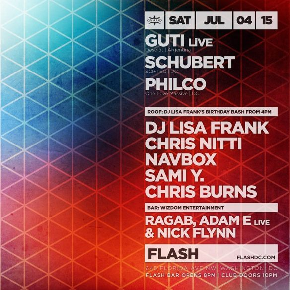 Guti LiVE, Schubert, Philco at Flash, with DJ Lisa Frank's Bday Bash on the Flash Rooftop and Wizdom Entertainment in the Flash Bar
