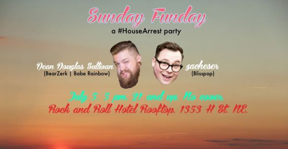 Sunday Funday: a #HouseArrest party with Zacheser and Dean Douglas Sullivan on the Rock'n'Roll Hotel Rooftop