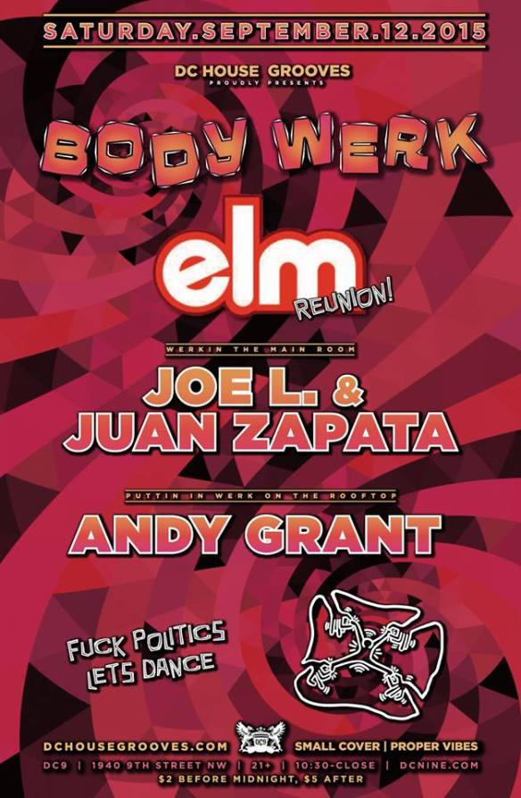 Body Werk: ELM Reunion with Joe L. and Juan Zapata at DC9