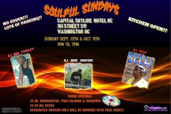 Soulful Sundays with DJ Ron Tinsley, John Johnson & DJ Silk at The Capitol Skyline Hotel