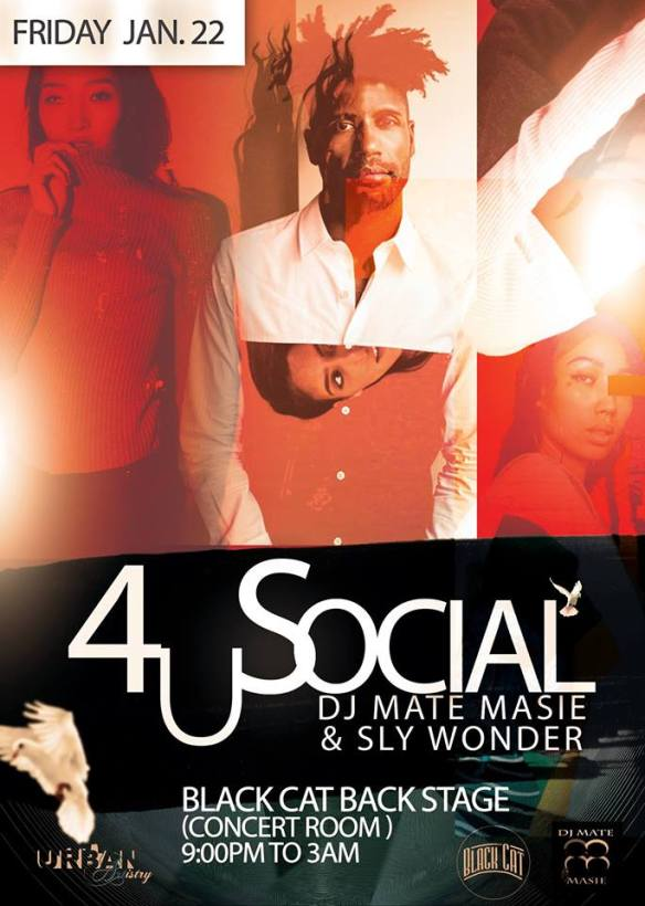4U Social One Year Anniversary with Mate Masie and Sly Wonder at Black Cat Backstage