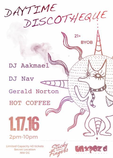 Daytime Discothèque feat. Dj Aakmael w/ Dj Nav, Gerald Norton, HOT COFFEE at Secret Location