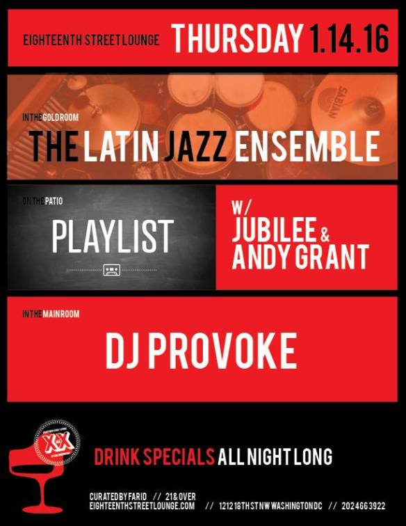 ESL Thursday with Playlist with Jubilee and Andy Grant, DJ Provoke and The Latin Jazz Ensemble at Eighteenth Street Lounge