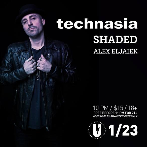 Technasia with Shaded, Alex Eljaiek at U Street Music Hall