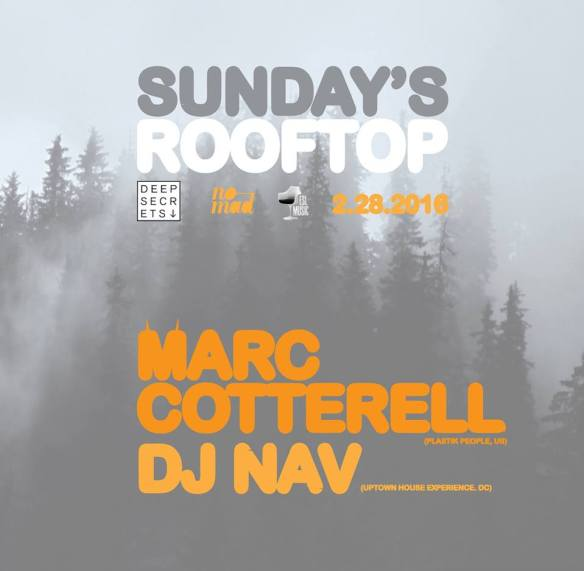 Sunday's Rooftop with Marc Cotterell & DJ Nav at Eighteenth Street Lounge