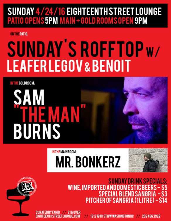 """ESL Sunday with Sunday's Rooftop featuring Leafar Legov [live] and Chris Nitti, Sam """"The Man"""" Burns and Mr Bonkerz at Eighteenth Street Lounge"""