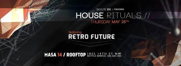 House Rituals with Retro Future at Masa 14