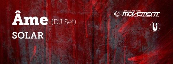 Official Movement Pre-Party: Âme (DJ set) & Solar at U Street Music Hall