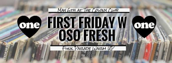 First Friday with Oso Fresh at Colony Club
