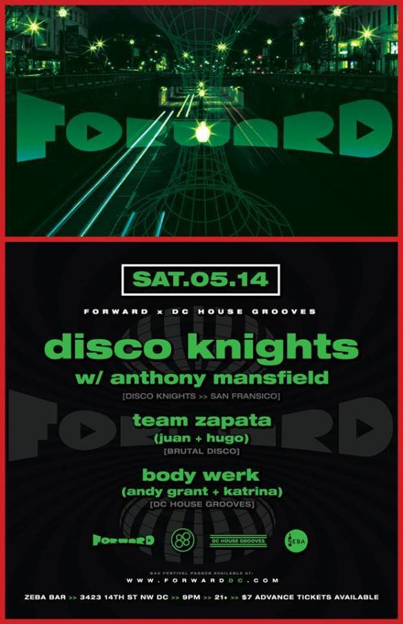 FORWARD x DC House Grooves Present: Disco Knights with Anthony Mansfield, Team Zapata and Body Werk at Zeba Bar