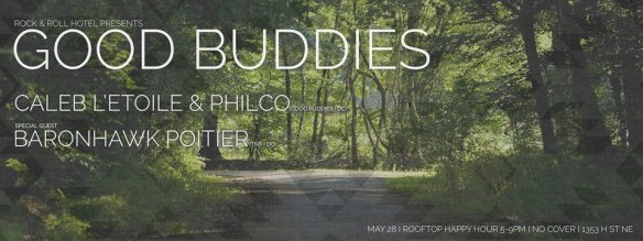 Good Buddies with Caleb L'Etoile & Philco ft. Baronhawk Poitier at Rock'n'Roll Hotel Rooftop