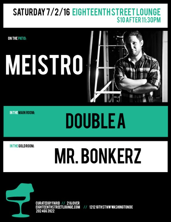 ESL Saturday with Meistro, Double A and Mr. Bonkerz at Eigtheenth Street Lounge