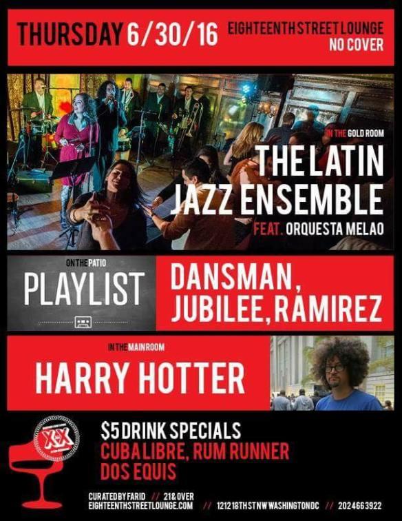 Playlist with Jubilee, Ramirez and Dansman at Eighteenth Street Lounge
