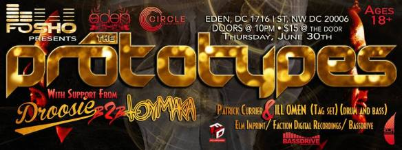 FoSho Presents: The Prototypes at Eden Lounge