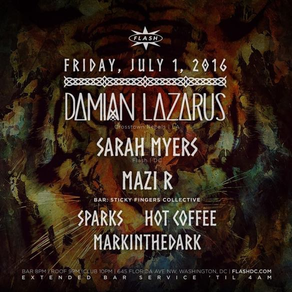 Damian Lazarus, Sarah Myers and Mazi R at Flash, with Sticky Fingers Collective featuring Hot Coffee, Sparks and Mark in the Dark in the Flash Bar
