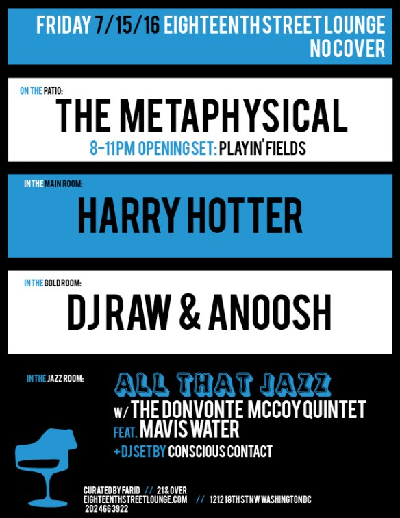 ESL Friday with The Metaphysical, Playin'Fields, Harry Hotter, DJ Raw & Anoosh & Conscious Contact at Eighteenth Street Lounge
