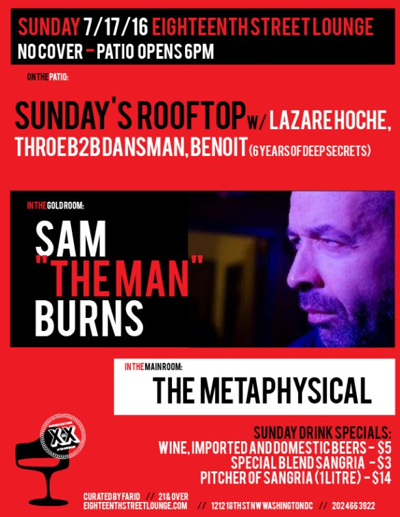 """ESL Sunday with 6 Years Of Sunday's Rooftop with Lazare Hoche(Concrete,Paris), Dansman B2B Throe & Benoit, Sam """"The Man"""" Burns and The Metaphysical at Eighteenth Street Lounge"""