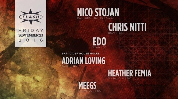 Nico Stojan, Chris Nitti and Edo at Flash, with Cider House Mules featuring Adrian Loving, Heather Femia and DJ Meegs in the Flash Bar