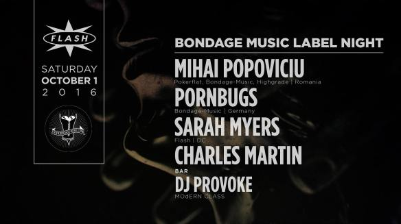 Mihai Popoviciu & Pornbugs with Sarah Myers and Charles Martin at Flash, with DJ Provoke in the Flash Bar