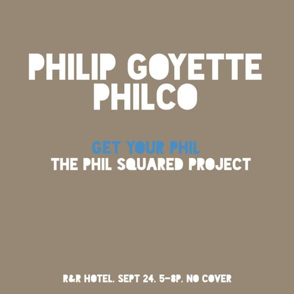 Get Your Phil: The Phil Squared Project at Rock and Roll Hotel