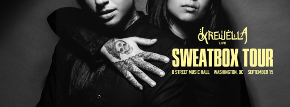 Krewella - Sweatbox Tour at U Street Music Hall *** SOLD OUT ***