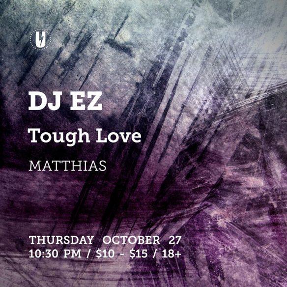 DJ EZ with Tough Love and Mathias at U Street Music Hall