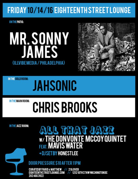 ESL Friday with Mr Sonny James, Jahsonic, Chris Brooks and Honest Lee at Eighteenth Street Lounge