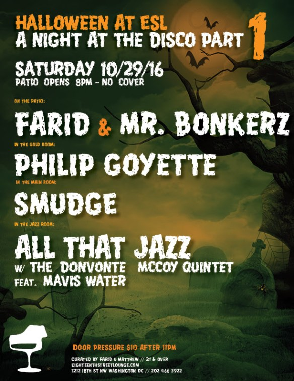 Halloween at ESL Part 1 with Farid & Mr Bonkerz, Philip Goyette & Smudge at Eighteenth Street Lounge
