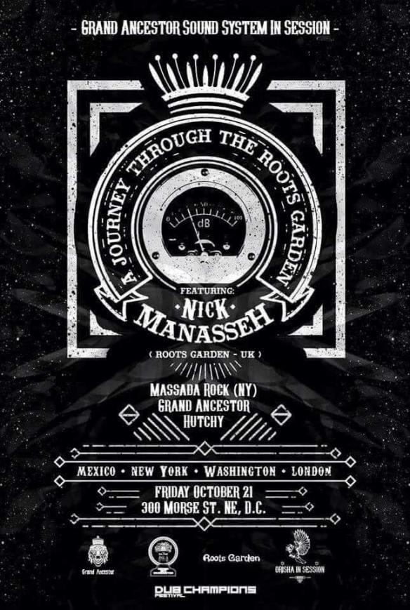 Grand Ancestor Presents: Nick Manasseh (Roots Garden, UK), Massada Rock, Grand Ancestor & Hutchy at 300 Morse Street