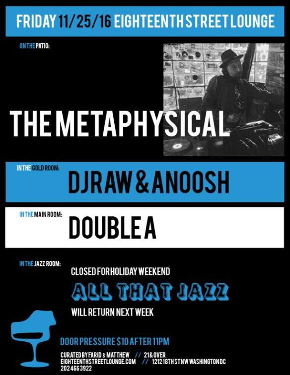 ESL Friday with The Metaphysical, DJ Raw & Anoosh, Double A at Eighteenth Street Lounge