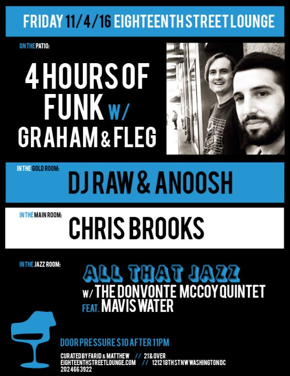 ESL Friday with 4 Hours of Funk featuring Graham and Fleg, DJ Raw & Anoosh & Chris Brooks at Eighteenth Street Lounge