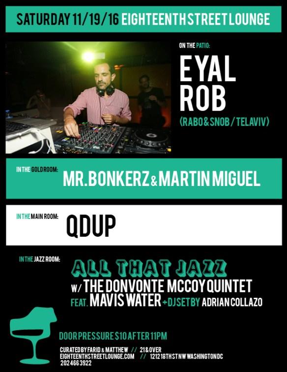 ESL Saturday with Eyal Rob, Mr Bonkerz & Martín Miguel, Qdup & Adrian Collazo at Eighteenth Street Lounge