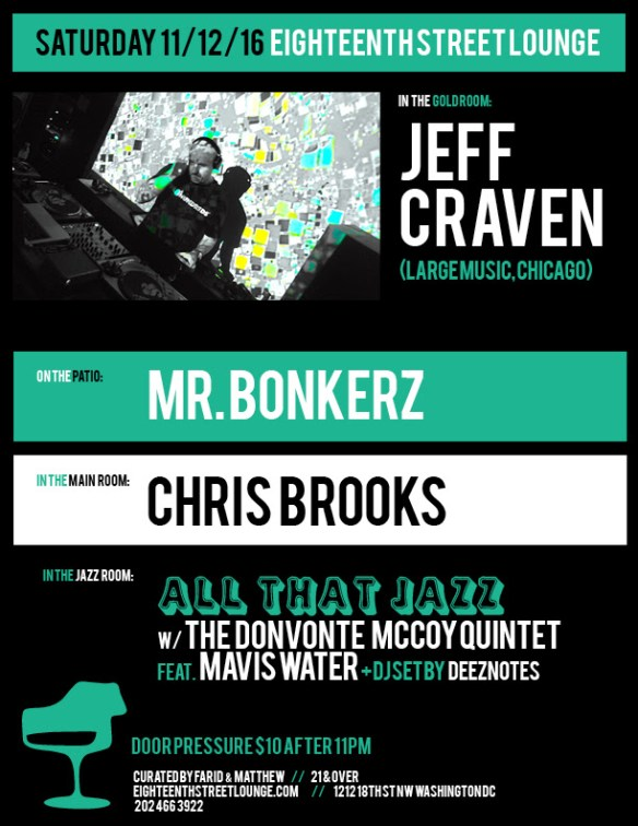 ESL Saturday with Jeff Craven, Mr Bonkerz, Chris Brooks & Deez Notes at Eighteenth Street Lounge
