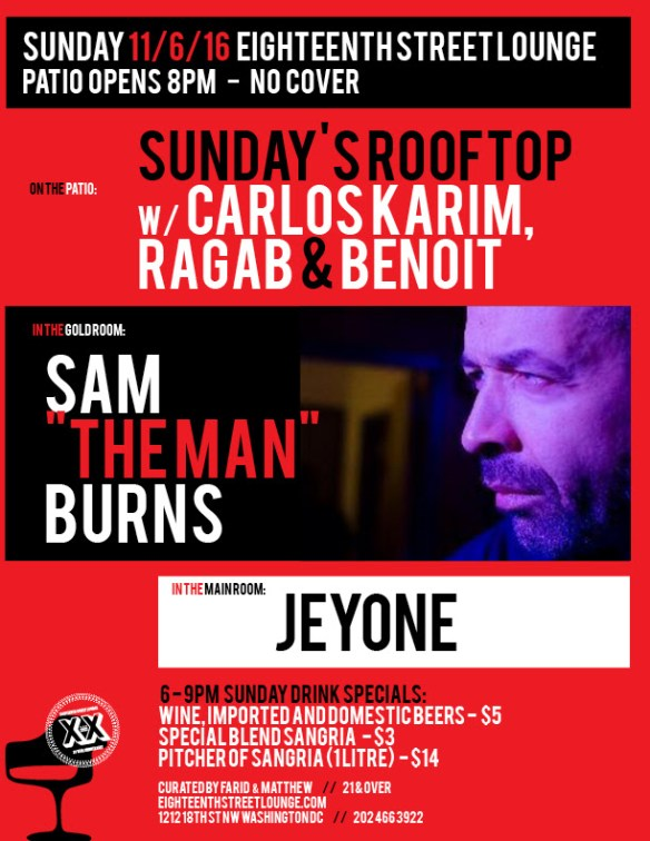ESL Sunday with Sundays Rooftop Season Finale featuring Carlos, Karim Ragab and Benoit Benoit, at Eighteenth Street Lounge