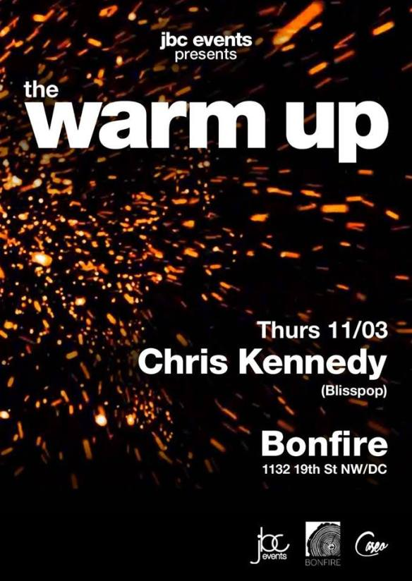 The Warm-Up Happy Hour with Chris Kennedy and Caseo at Bonfire