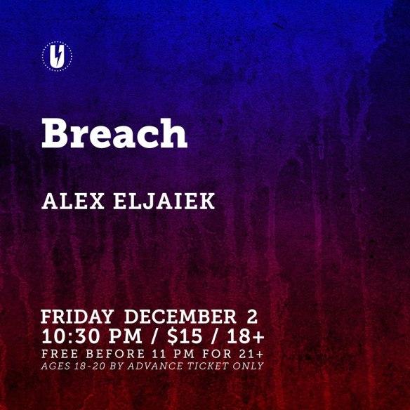 Breach with Alex Eljaiek at U Street Music Hall