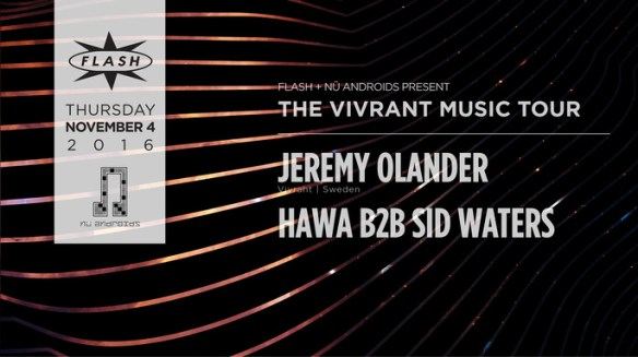 Jeremy Olander: The Vivrant Music Tour with Hawa B2B Sid Waters at Flash