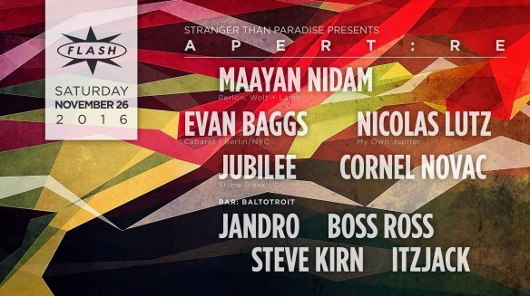 Apert:re with Maayan Nidam, Evan Baggs, Nicolas Lutz, Jubilee and Cornel Novac at Flash with Baltotroit featuring Jandro, Boss Ross, Steve Kirn & Itzjack in the Bar