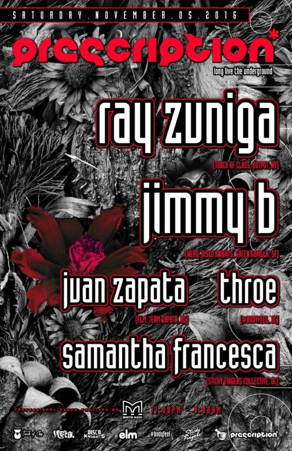 Prescription with Ray Zuniga, Jimmy B, Juan Zapata, Throe & Samantha Francesca at Secret Location