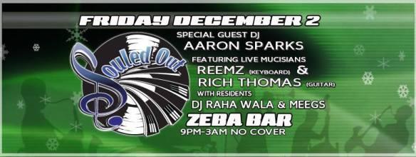 Souled Out! with Aaron Sparks, Raha Wala, Meegs, Reemz & Rich Thomas at Zeba Bar
