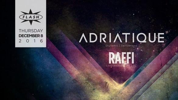 Adriatique with Raffi at Flash